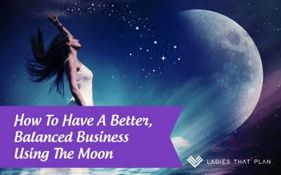 How To Have A Better, Balanced Business Using The Moon