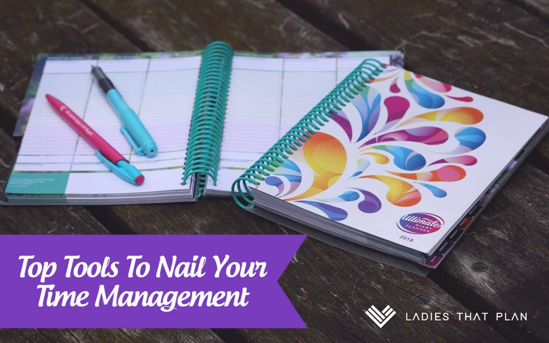 Top Tools To Nail Your Time Management