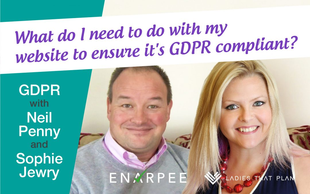 What do I need to do with my website to ensure it's GDPR compliant?
