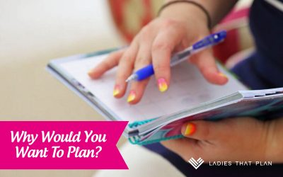 Why Would You Want To Plan?